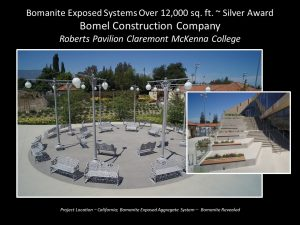 Bomel Construction install of Bomanite Revealed Exposed Aggregate at Roberts Pavilion Claremont McKenna College Campus